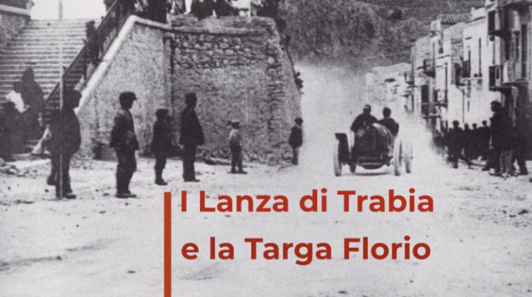 I Lanza di Trabia e la Targa Florio, la corsa più affascinante del mondo